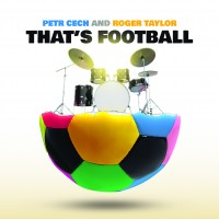 That's Football - l'insolito duetto tra Roger Taylor e Petr Cech