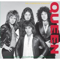 Queen - The Illustrated Biography
